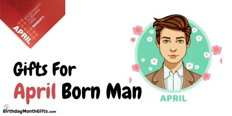 gifts for april born man