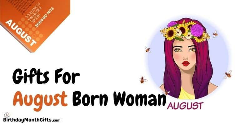 gifts for august born woman