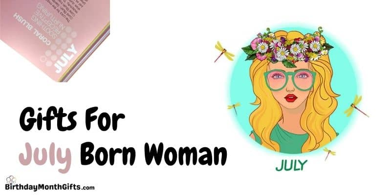 gifts for july born woman