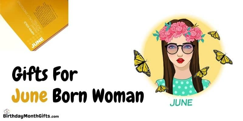 gifts for june born woman