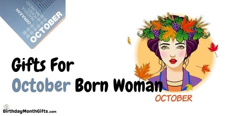 gifts for october born woman